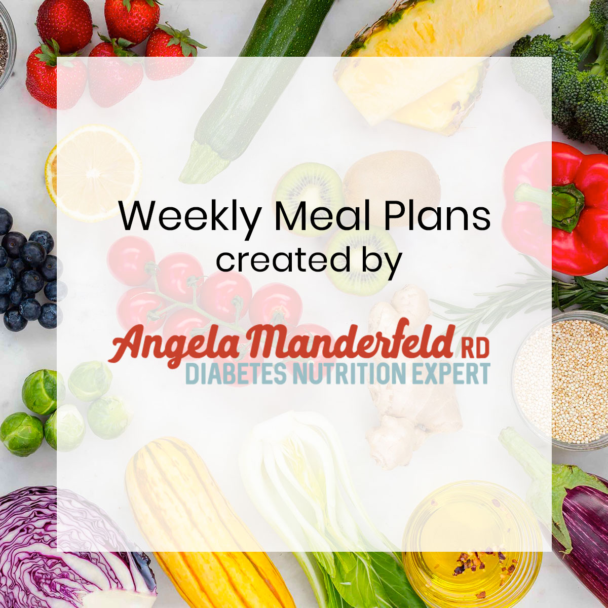 Meal Plans from Diabetes Nutrition Expert Angela Manderfeld